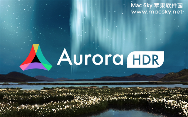 Aurora-HDR-01 Aurora HDR 2018 v1.1.3 for Mac 中文版 终极HDR修图软件